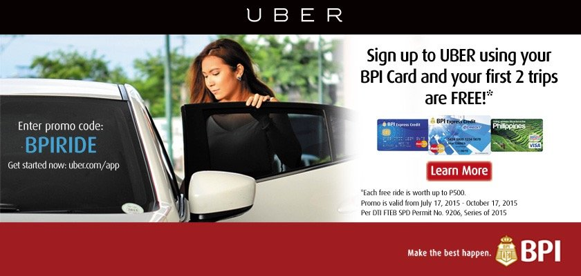 BPI Cardholders get 2 FREE Rides  when you sign up with Uber!