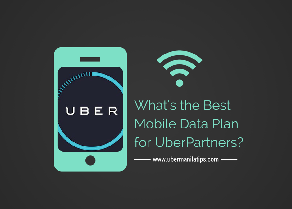 Best Mobile Data Plan for Uber Manila