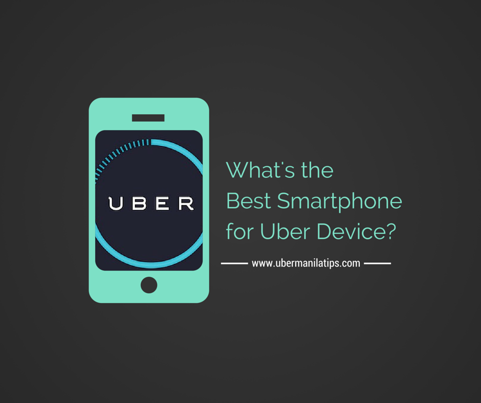 best smartphone uber device