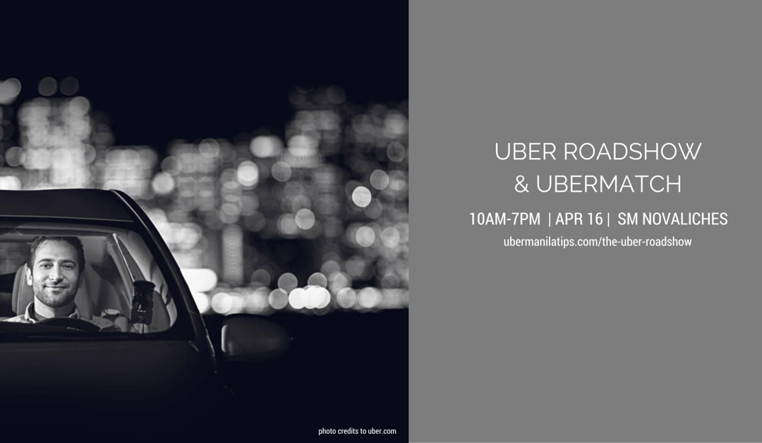 The Uber Roadshow and UberMATCH in SM Novaliches