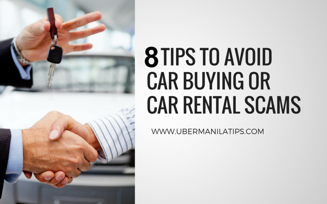8 Tips To Avoid Car Buying Or Car Rental Scams